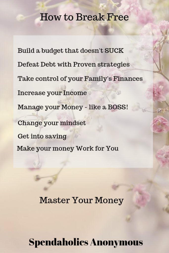 Master Your Money once and for all  - Spendaholics Anonymous